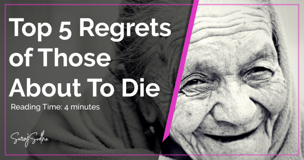 top 5 regrets by those about to die